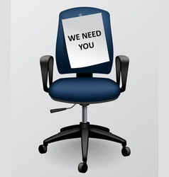 Business chair with paper sheet with we need you vector