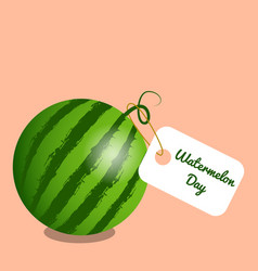 national watermelon day 3 august watermelon a tag vector image