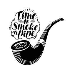 smoking pipe tobacco label handwritten lettering vector image vector image
