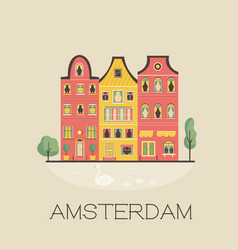 an amsterdam street with traditional old buildings vector image