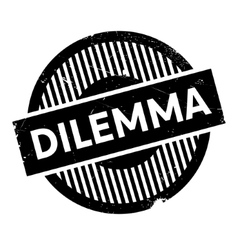 Dilemma rubber stamp vector