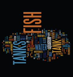 Fish tanks text background word cloud concept vector