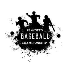 Baseball playoffs championship grunge vector