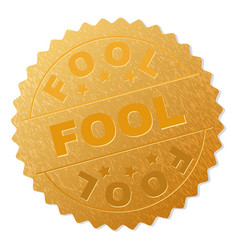 Golden fool badge stamp vector