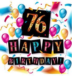Happy birthday 76 years anniversary vector
