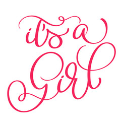 Its a girl text on white background hand drawn vector