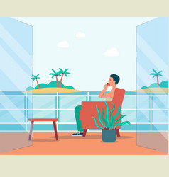 Man enjoying sea view on balcony or outdoor vector