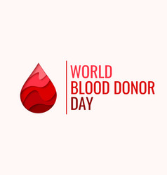 World blood donor day - red paper cut blood drop vector