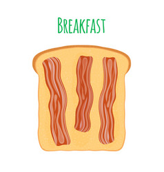toast with bacon cartoon flat style vector image