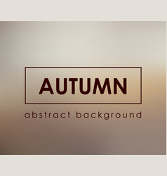 autumn tempate blur background nature vector image