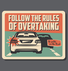 Caution of overtaking on road driving rules vector
