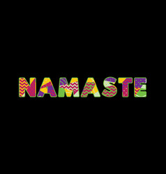 Namaste concept word art vector