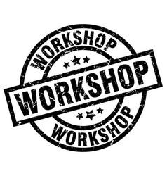 workshop round grunge black stamp vector image