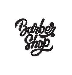 barber shop handwritten lettering template for vector image