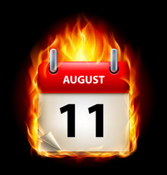 Eleventh august in calendar burning icon on black vector