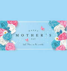 happy mothers day banner with roses lettering vector image