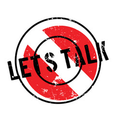 let us talk rubber stamp vector image