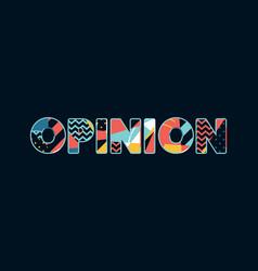 Opinion concept word art vector