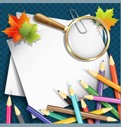 Paper sheets pencils and magnifying glasses vector
