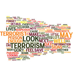 Terrorist terrorism and terrorized text vector
