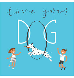 quote about the dog vector image