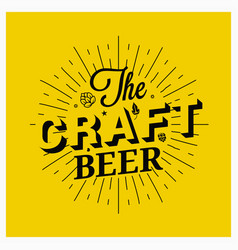 craft beer vintage lettering on yellow background vector image