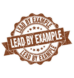 Lead by example stamp sign seal vector
