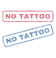 No tattoo textile stamps vector