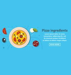 pizza ingredients banner horizontal concept vector image