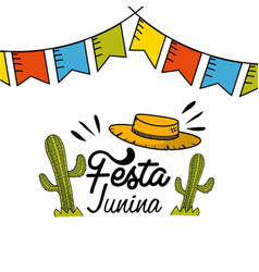 Festa junina with party flags cactuses and hat vector