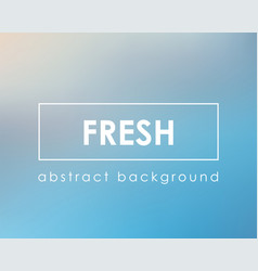 pure fresh light simple background blur vector image