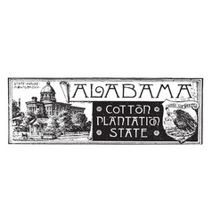 State banner of alabama the cotton plantation vector