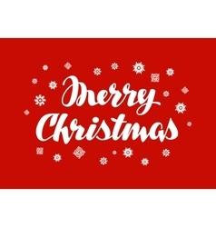 Merry Christmas greeting card Xmas handwritten vector image