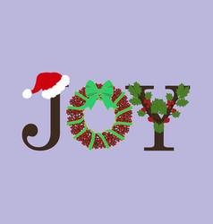 Christmas joy vector