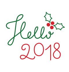 hello 2018 lettering vector image