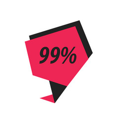 Ninety nine percent label black pink vector