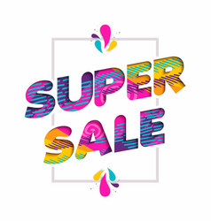 super sale quote sign price discount in fun color vector image