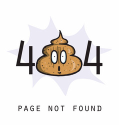 404 page not found error poop internet connection vector image