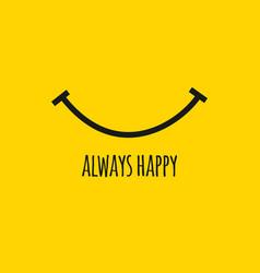 Always happy template design vector