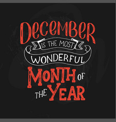 December inspirational quote typography for vector