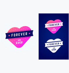 gradient heart with ribbon with forever and ever vector image