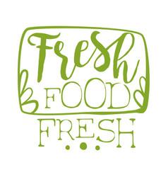 Fresh food green label vector