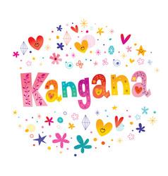 Kangana girls name vector
