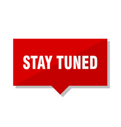 Stay tuned red tag vector