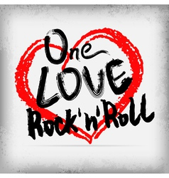 One love rocknroll poster handwritten design vector image