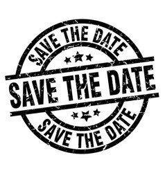 Save the date round grunge black stamp vector