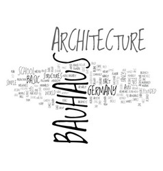 Bauhaus architecture text word cloud concept vector