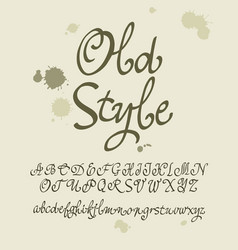 handwritten calligraphic font old style vector image
