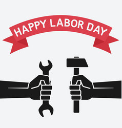 happy labor day concept hands holding hammer and vector image