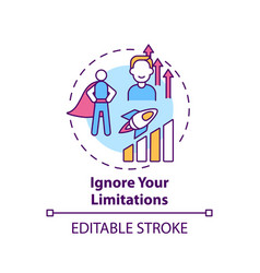 Ignore your limitations concept icon vector
